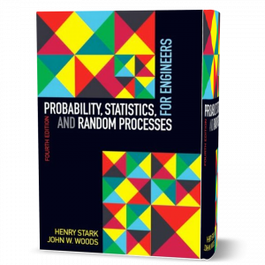 download free Probability , Statistics , and Random Processes for Engineers Authors : Henry Stark, John W. Woods 4th edition book as pdf
