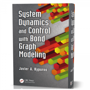 download free System Dynamics and Control with Bond Graph Modeling , author Kypuros, Javier and published in 2013 book as pdf