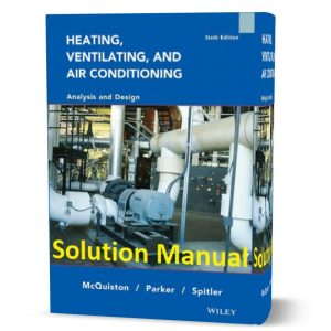 download free Heating Ventilating and Air Conditioning Analysis and Design 6th edition solution manual by McQuiston eBook in pdf format