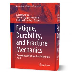 download free Fatigue Durability and Fracture Mechanics Proceedings of Fatigue Durability India 2019 eBook pdf | gioumeh