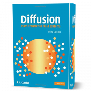 download free Diffusion Mass Transfer in Fluid Systems third ( 3rd ) edition Written by Cussler in 2009 book in pdf format