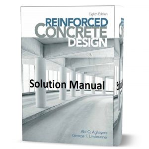 download free solution manual of Reinforced Concrete Design 8th edition by Aghayere & Limbrunner book in pdf format | gioumeh