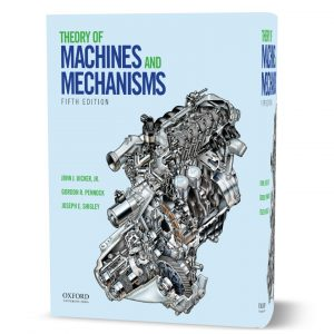 download free Theory of Machines and Mechanisms by John J Uicker 5th edition eBook pdf