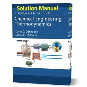 download free Fundamentals of Chemical Engineering Thermodynamics solution manual written by Kevin D. Dahm eBook pdf