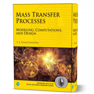 download free Mass Transfer Processes : Modeling , Computations , and Design by Ramachandran book in pdf format