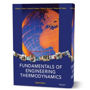 download free Fundamentals of Engineering Thermodynamics written by Moran 8th & 9th edition eBook in pdf format