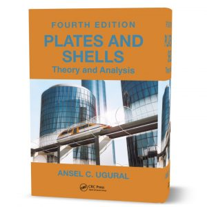 download free Plates and Shells Theory and Analysis written by Ansel C. Ugural 4th edition eBook in pdf format