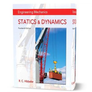 download free Engineering Mechanics: Statics & Dynamics 14th edition written by Russell Hibbeler eBook pdf | gioumeh