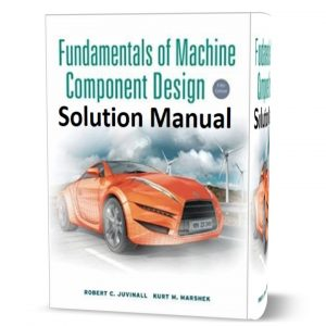 download free Fundamentals of Machine Component Design 5th edition Solution manual written by Juvinall book in pdf format | gioumeh