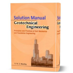 download free Geotechnical Engineering : Principles and Practices of Soil Mechanics and Foundation Engineering solution manual pdf | gioumeh
