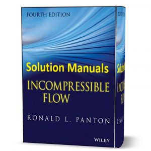 download free solution manual of Incompressible Flow by Panton 4th Edition Wiley publish , book in pdf format