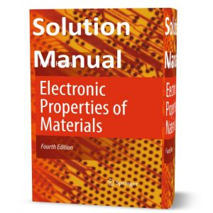 Download free solution manual of Electronic Properties of Materials 4th edition written by Hummel eBook in pdf format