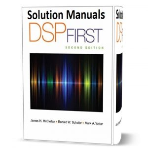 download free Solution Manual of DSP First - McClellan 2nd edition published in 2015 by Pearson book in pdf format