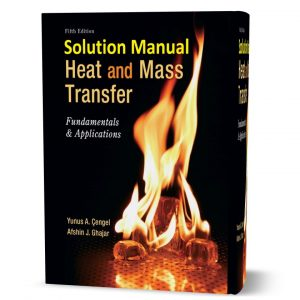 download free Heat and mass transfer fundamentals and applications 5th edition solution manual written by Cengel eBook pdf