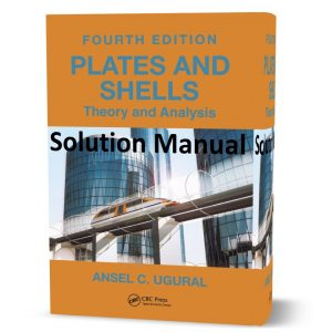 download free Plates and shells theory and analysis 4th edition written by Ugural Ansel solution manual eBook in pdf format | gioumeh