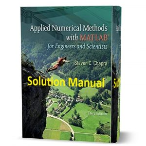 Download free Applied Numerical Methods With MATLAB for Engineers & Scientists 3rd edition Solution Manual By Chapra ebook pdf