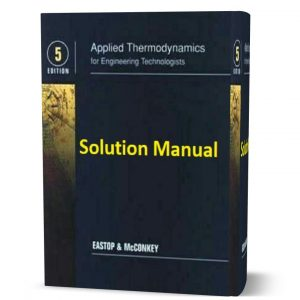 download free Applied thermodynamics for engineering technologists 5th edition solution manual and answers eBook pdf