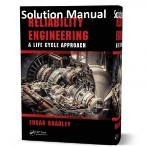 download free Reliability engineering a life cycle approach Solution Manual & answers written by Bradley eBook pdf | Gioumeh