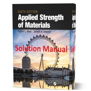 download free Applied Strength of Materials 6th edition Solution Manual & answers by Mott eBook pdf | Gioumeh