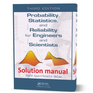 Download free probability statistics and reliability for engineers and scientists third ( 3rd ) edition solution manual by Ayyub & McCuen