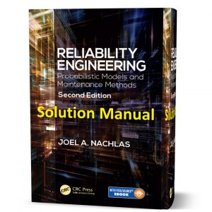 downlead free Solution Manual of of Reliability engineering Probabilistic models and maintenance methods second ( 2nd ) edition by Joel pdf