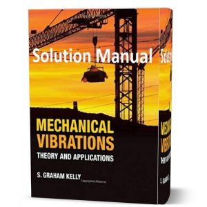download free mechanical vibrations theory and applications kelly solutions manual & answers eBook in pdf format