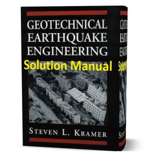 download free geotechnical earthquake engineering Kramer solution manual & answers eBook pdf | Gioumeh.com