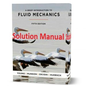 download free A Brief Introduction To Fluid Mechanics Solution Manual 5th edition written by Young & Munson eBook pdf