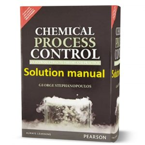 download free Chemical Process Control by George Stephanopoulos Solution Manual eBook in pdf format | Gioumeh