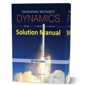 download free Engineering Mechanics Dynamics 8th edition by Meriam solution manual & answers eBook pdf