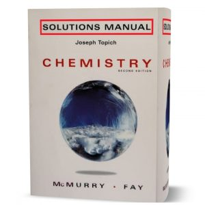 download free chemistry by McMurry & Fay 2nd edition solution manual and answers eBook in pdf format | Gioumeh