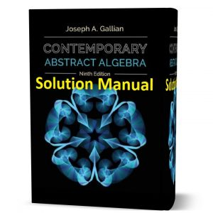 download free Contemporary Abstract Algebra 9th edition solution manual and answers written by Joseph A Gallian eBook pdf