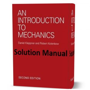 download free solution manual and answers of An Introduction to Mechanics by Kleppner & Kolenkow 2nd edition eBook pdf