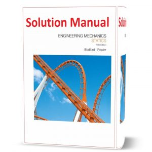 download free Engineering Mechanics Statics 5th edition written by Bedford & Fowler Solution Manual eBook pdf | Gioumeh