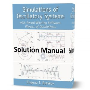 Download free Solution Manual of Simulations of Oscillatory Systems with Award Winning Software Physics of Oscillations eBook pdf