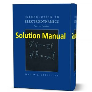 Introduction to Electrodynamics - Instructor's Solutions Manual David Griffiths 4 pdf ebook