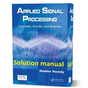 Download free Applied Signal Processing Concepts Circuits and Systems by Nadder Hamdysolution manual eBook pdf | gioumeh solutions