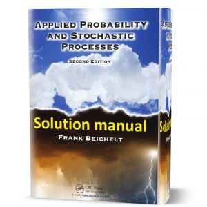 Download free applied probability and stochastic processes Frank Beichelt 2nd edition solutions manual pdf | Gioumeh solution