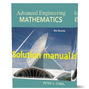 download free Solutions manual of advanced engineering mathematics Peter v o'neil 8th edition pdf | Gioumeh solution