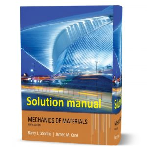 Download free Mechanics of Materials Barry J. Goodno James M. Gere 9th edition solutions manual pdf | Gioumeh solution