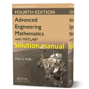 Download free advanced engineering mathematics with matlab 4th edition Dean G. Duffy solution manual eBook pdf | Gioumeh solutions