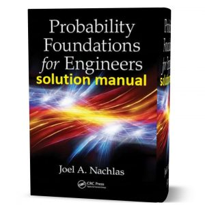 download free probability foundations for engineers Joel A. Nachlas 1st edition solutions manual eBook pdf | gioumeh solution